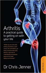 Arthritis - A practical guide to getting on with your life