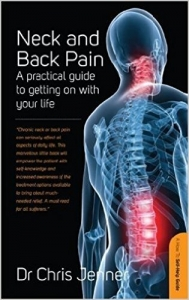 Neck and Back Pain - A practical guide to getting on with your life